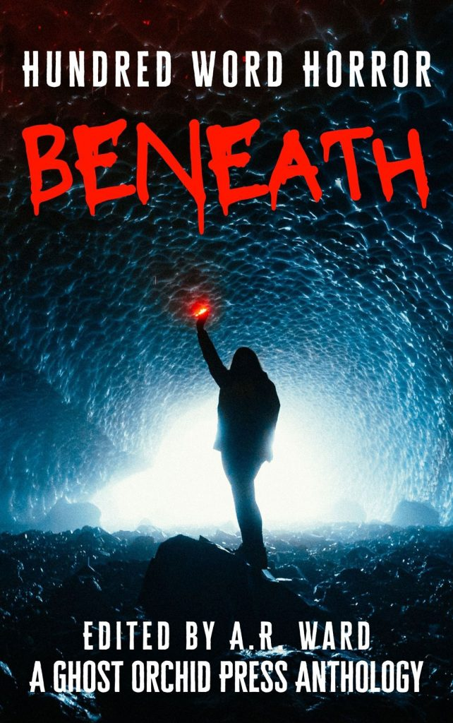 Hundred Word Horror: Beneath