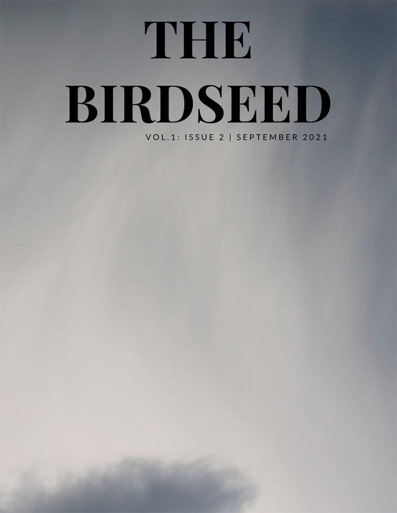 The Birdseed Vol 1 Issue 2 September 2021